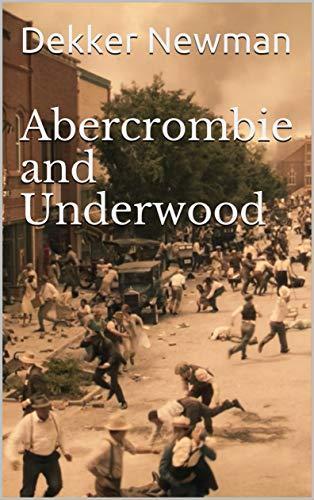 Abercrombie and Underwood (English Edition)