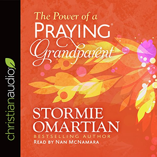 The Power of a Praying Grandparent audiobook cover art