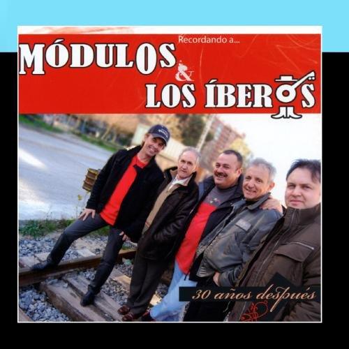 Módulos & Los Iberos 30 Años Después