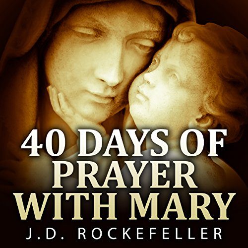 40 Days of Prayer with Mary audiobook cover art