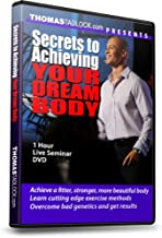 Secrets to Achieving Your Dream Body