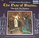 The Play of Daniel: A Twelfth Century Musical Drama