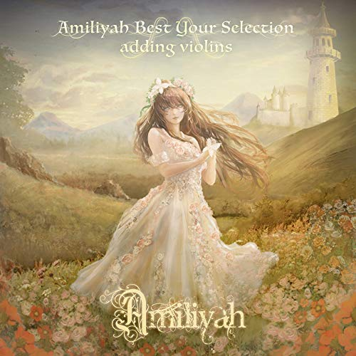 Amiliyah Best Your Selection adding violins