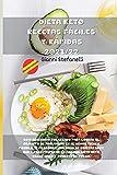 DIETA KETO RECETAS FÁCILES Y RÁPIDAS 2021/22: Este recetario fue creado para lograr el objetivo de adelgazar en el menor tiempo posible, te propongo ... Dieta Keto, comer sano y ponerte en forma.
