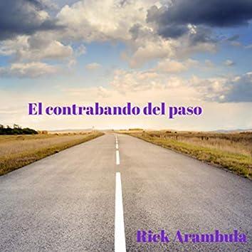 El Contrabando Del Paso (Remastered)
