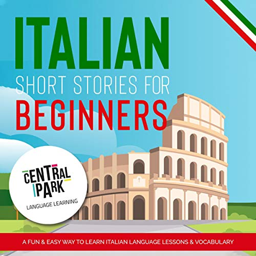 Italian Short Stories for Beginners: A Fun and Easy Way to Learn Italian. Titelbild