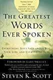 The Greatest Words Ever Spoken: ...