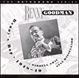 Songtexte von Benny Goodman - Benny's Bop 1948~49 With Wardell Gray & Stan Hasselgard