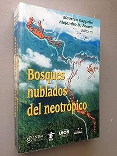 Bosques Nublados Del Neotropico