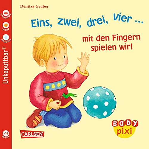 Baby Pixi, Band 37: VE 5 Eins, zwei, drei, vier ... mit den Fingern spielen wir! (Baby Pixi (unkaputtbar), Band 37)