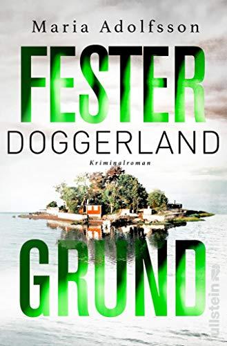 Doggerland. Fester Grund: Kriminalroman (Ein Doggerland-Krimi 3)