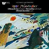 Stravinsky: L'oiseau de feu, Petrouchka & L'histoire du soldat
