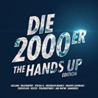 Die 2000er-The Hands Up Edition