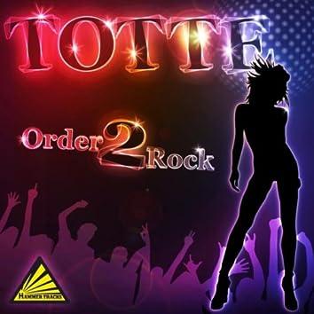 Order 2 Rock