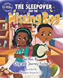 The Sleepover and the Missing Bag (Journey with Us by Chop Friendly series)