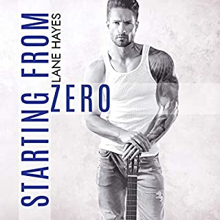 Starting from Zero     Starting From Series, Book 1              By:                                                                                                                                 Lane Hayes                               Narrated by:                                                                                                                                 Michael Pauley                      Length: 7 hrs and 8 mins     38 ratings     Overall 4.7