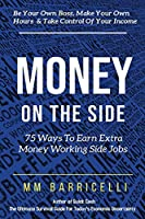 Money on the Side 75 Ways to Earn Extra Money Working Side Jobs