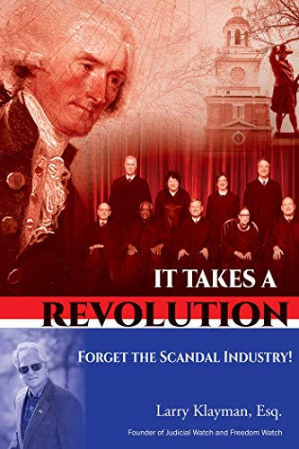 Compare Textbook Prices for It Takes a Revolution: Forget the Scandal Industry  ISBN 9781642936995 by Klayman Esq., Larry