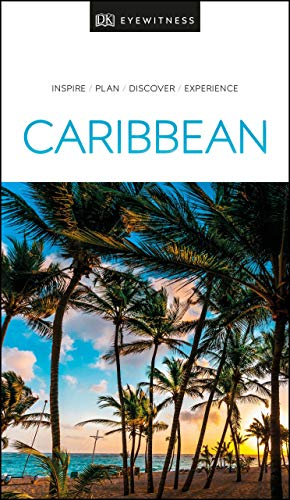 Compare Textbook Prices for DK Eyewitness Caribbean Travel Guide 2 Edition ISBN 9780241368886 by DK Eyewitness