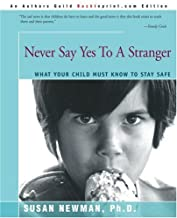 Best never say yes to a stranger Reviews