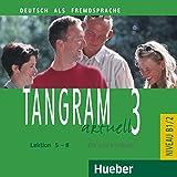 TANGRAM AKT.B1.2 CD Kursbuch: CD zum Kursbuch 3 - Lektion 5-8: Vol. 3