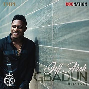 Gbadun (Your Lovin') [feat. TeamSalut]