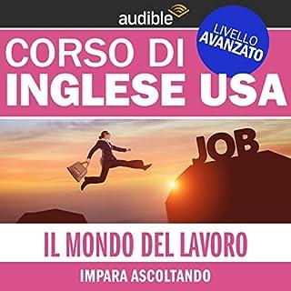 Il mondo del lavoro (Impara ascoltando) copertina