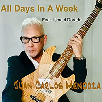All Days In A Week (feat. Ismael Dorado)