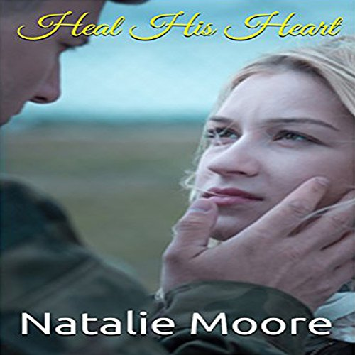 Heal His Heart audiobook cover art