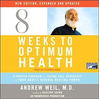 Eight Weeks to Optimum Health audiobook cover art