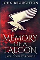 Memory of a Falcon: Large Print Edition