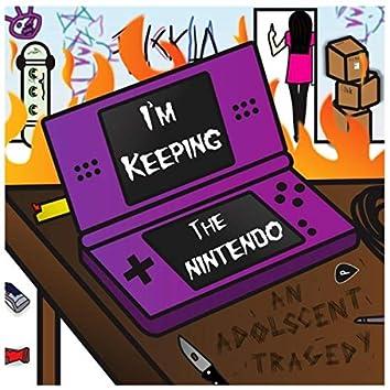 I'm Keeping the Nintendo