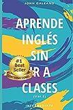 Aprende Inglés: Sin ir a clases Volumen 2 (aprende ingles)