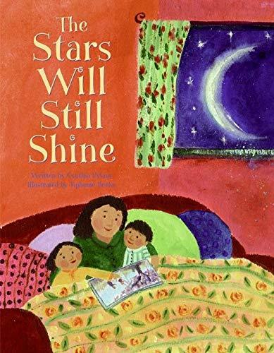 The Stars Will Still Shine