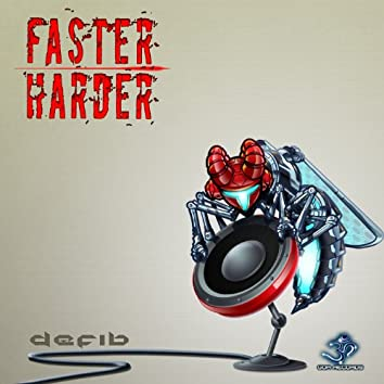 Faster Harder EP