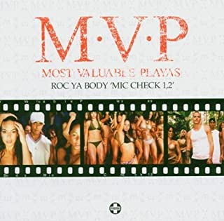 Roc Ya Body by M.V.P. (Most Valuable Playas)