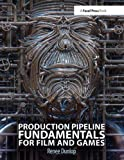 Game Design Books - Production Pipeline Fundamentals for Film and Games