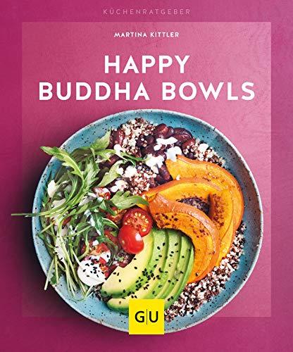 Happy Buddha-Bowls (GU KüchenRatgeber)