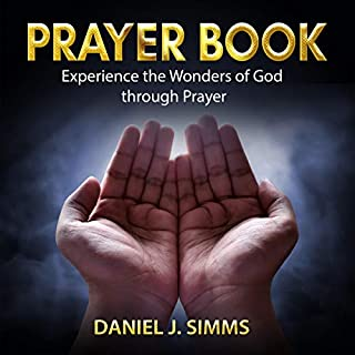 Prayer Book: Experience the Wonders of God Through Prayer cover art