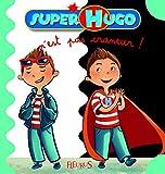N'EST PAS UN CRANEUR (SUPER HUGO) (French Edition)