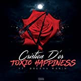 Toxic Happiness (feat. Breana Marin) [Explicit]