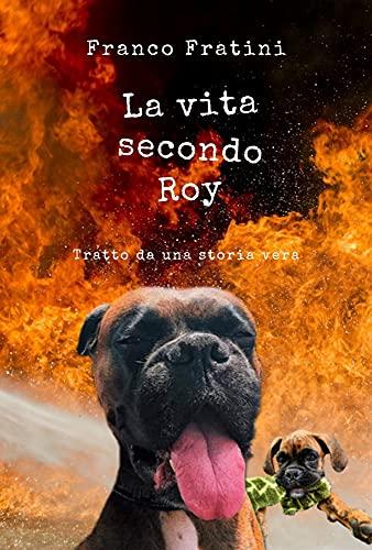 La vita secondo Roy (Italian Edition)