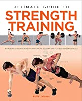 Ultimate Guide to Strength Training