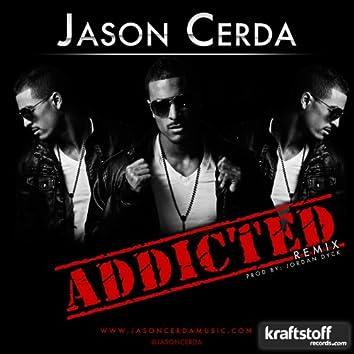 Jason Cerda - Addicted (Jordan Dyck Rmx)