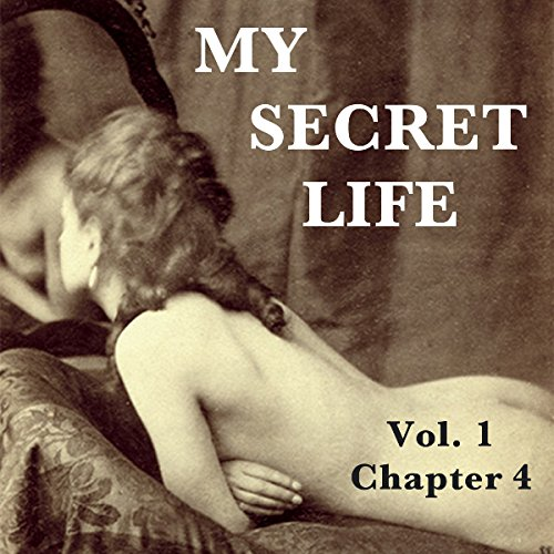 My Secret Life: Volume One Chapter Four cover art