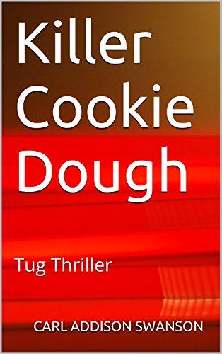 Killer Cookie Dough: Tug Thriller (English Edition)