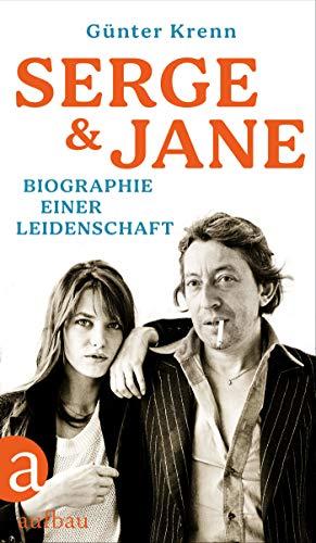 Serge und Jane: Biographie einer Leidenschaft (German Edition)