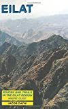 Eilat: Routes and Trails in the Eilat Mountain Region