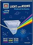 WAS IST WAS Naturwissenschaften easy! Physik. Licht und Atome.: Wunderwelt der Quanten (WAS IST WAS...