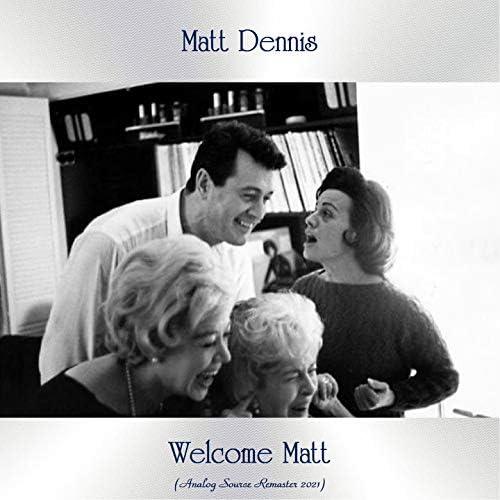 Matt Dennis